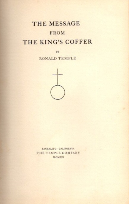 THE MESSAGE FROM THE KING'S COFFER. Ronald Temple.