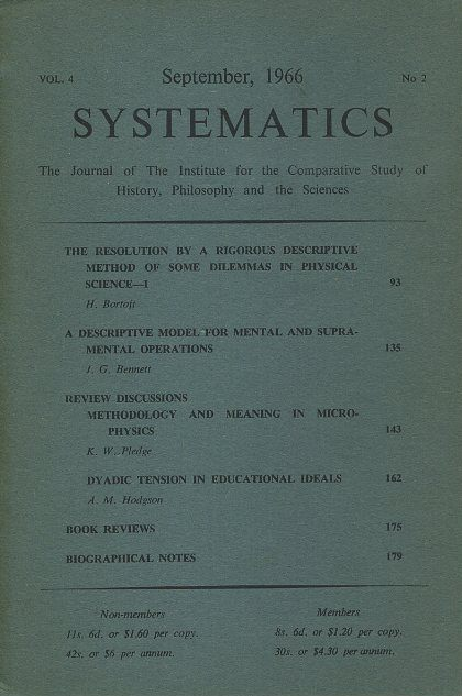 SYSTEMATICS: VOL. 4, NO. 2; SEPTEMBER 1966.; The Journal of the Institute for the Comparative Study of History, Philosophy and the Sciences. J. G. Bennett.