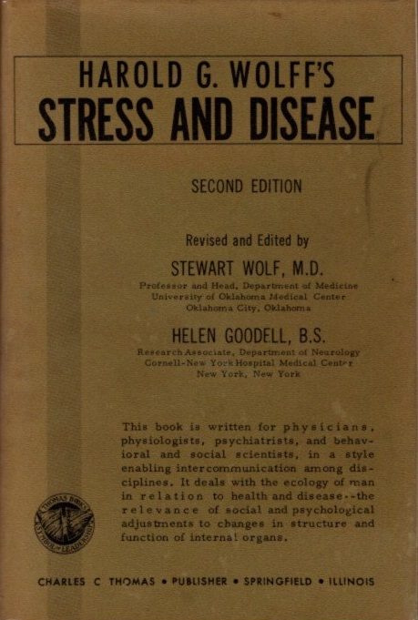 STRESS AND DISEASE. Harold G. Wolff.