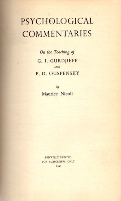 PSYCHOLOGICAL COMMENTARIES ON THE TEACHINGS OF G.I. GURDJIEFF & P.D. OUSPENSKY, VOLUME TWO. Maurice Nicoll.