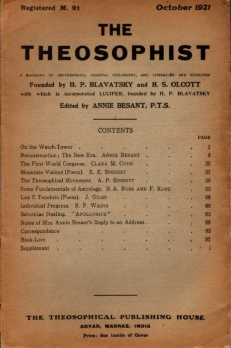 THE THEOSOPHIST: A MAGAZINE OF BROTHERHOOD, ORIENTAL PHILOSOPHY, ART, LITERATURE AND OCCULTISM, VOL. XLIII, NO. 1. Annie Besant.