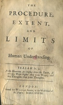 THE PROCEDURE, EXTENT, AND LIMITS OF HUMAN UNDERSTANDING. Peter Browne