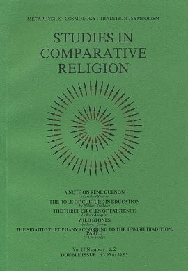 STUDIES IN COMPARATIVE RELIGION, VOL 17, NUMBERS 1 & 2. Peter Hobson, Ralph Smith, Olive Clive-Ross.