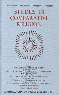 STUDIES IN COMPARATIVE RELIGION, VOL 12, NUMBERS 3 & 4. F. Clive-Ross