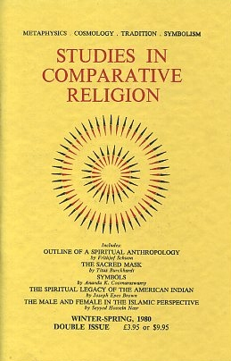 STUDIES IN COMPARATIVE RELIGION, VOL 14, NUMBERS 1 & 2. Peter Hobson, Olive Clive-Ross.