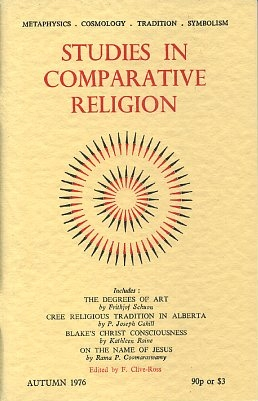 STUDIES IN COMPARATIVE RELIGION, VOL 10, NUMBER 4. F. Clive-Ross.