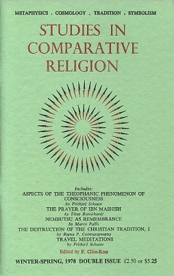 STUDIES IN COMPARATIVE RELIGION, VOL 12, NUMBERS 1 & 2. F. Clive-Ross.