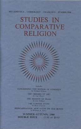 STUDIES IN COMPARATIVE RELIGION, VOL 14, NUMBERS 3 & 4. Peter Hobson, Ralph Smith, Olive Clive-Ross.