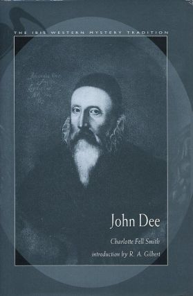 JOHN DEE. Charlotte Fell Smith