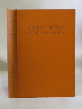 SONGS OF THE SOUL. Yogananda.