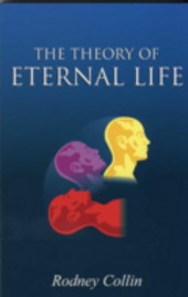 THE THEORY OF ETERNAL LIFE. Rodney Collin