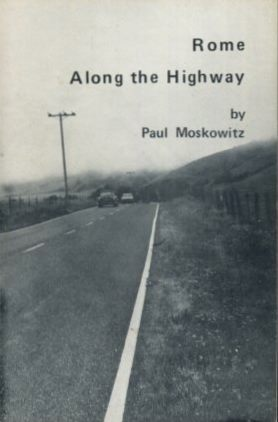 ROME ALONG THE HIGHWAY. Paul Moskowitz.