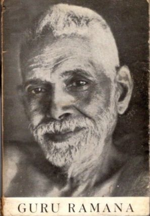 GURU RAMANA: MEMORIES AND NOTES. S. S. Cohen.