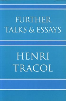 FURTHER TALKS & ESSAYS. Henri Tracol.
