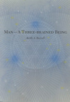 MAN--A THREE-BRAINED BEING. Keith A. Buzzell
