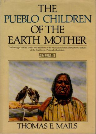THE PUEBLO CHILDREN OF THE MOTHER EARTH.