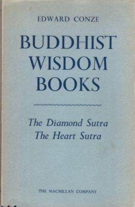BUDDHIST WISDOM BOOKS: CONTAINING THE DIAMOND SUTRA AND THE HEART SUTRA. Edward Conze.