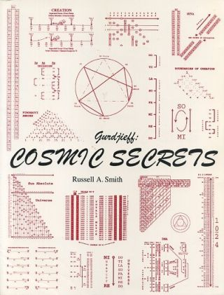 GURDJIEFF: COSMIC SECRETS. Russell Smith.