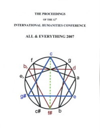 THE PROCEEDINGS OF THE 12TH INTERNATIONAL HUMANITIES CONFERENCE, ALL & EVERYTHING 2007