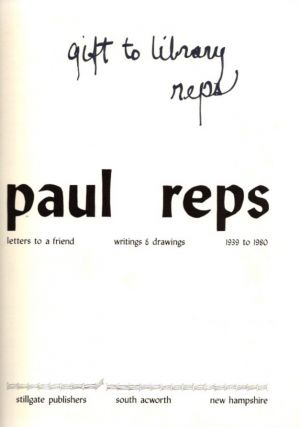 LETTERS TO A FRIEND: WRITINGS & DRAWINGS, 1939-1980.