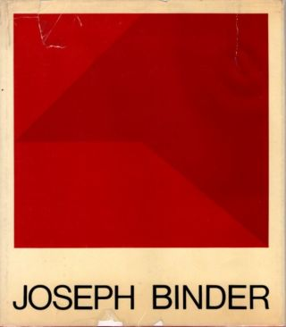 JOSEPH BINDER: AN ARTIST AND A LIFESTYLE. Carla Binder