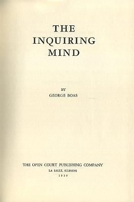 THE INQUIRING MIND. George Boas.