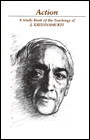 ACTION: A STUDY BOOK. J. Krishnamurti.