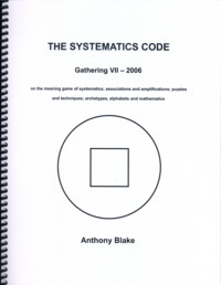 THE SYSTEMATICS CODE. Anthony Blake