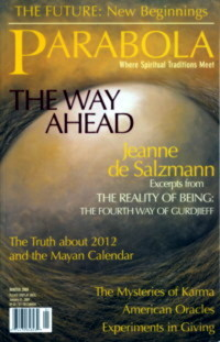 EXCERPTS FROM THE REALITY OF BEING.; in Parabola Vol 34. No. 4. Jeanne de Salzmann, Rami Kalfon