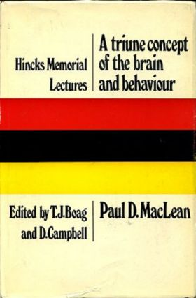 A TRIUNE CONCEPT OF THE BRAIN AND BEHAVIOR. Paul D. MacLean.