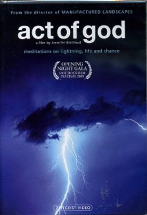ACT OF GOD.; Meditations on Lightning, Life and Chance. Jennifer Baichwal