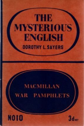 THE MYSTERIOUS ENGLISH. Dorothy Sayers