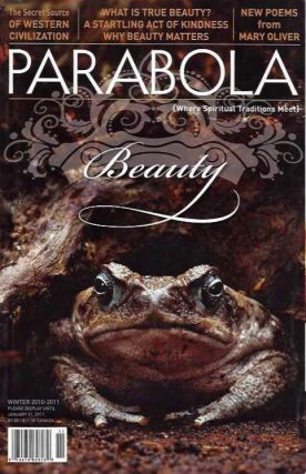 BEAUTY: PARABOLA, VOL. 35, NO. 4, WINTER 2011. Jeanne de Salzmann, Mary Oliver, Gina Sharpe, Richard Whittaker, Peter Kingsley, Brian English, Jeff Zaleski.