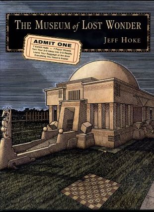 THE MUSEUM OF LOST WONDER. Jeff Hoke.