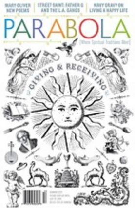 GIVING & RECEIVING: PARABOLA, VOLUME 36, NO. 3, SUMMER 2011. Patty de Llosa, Miriam Fagno,...