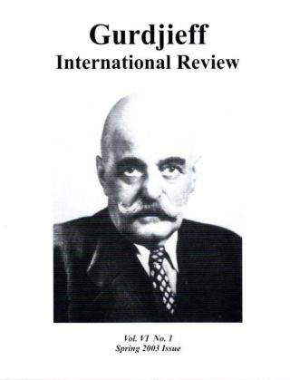 A WELL PREPARED TRADITION: GIR VOL VI, NO. 1.; Gurdjieff International Review