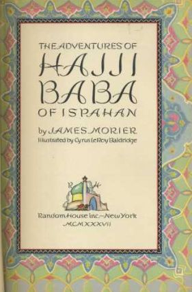 THE ADVENTURES OF HAJJI BABA OF ISPAHAN. James Morier.