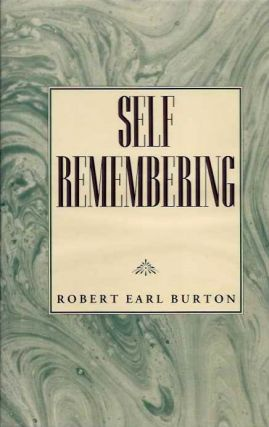 SELF REMEMBERING. Robert Burton