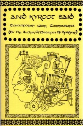 AND KYROOT SAID: Contemporary Work Commentaries. Jan Cox