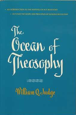 THE OCEAN OF THEOSOPHY. William Q. Judge.