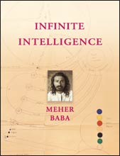 INFINITE INTELLIGENCE. Meher Baba.
