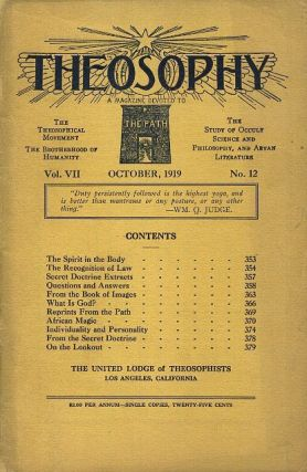 THEOSOPHY: VOL. VII; A Magazine Devoted to The Path