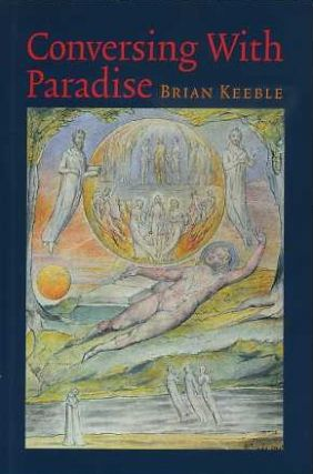 CONVERSING WITH PARADISE. Brian Keeble