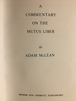 A COMMENTARY ON THE MUTUS LIBER.
