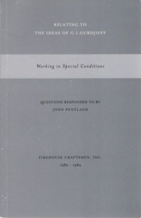 WORKING IN SPECIAL CONDITIONS; Questions Responded to by John Pentland. John Pentland.
