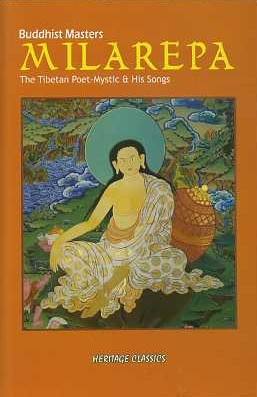 MILAREPA:; The Tibetan Poet-Mystic and His Songs. Sunita Pant Bansal