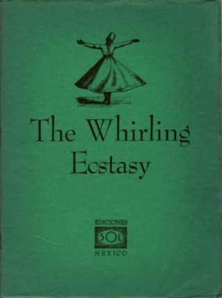 THE WHIRLING ECSTASY. Rodney Collin, Aflaki.