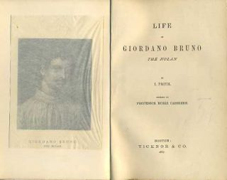 LIFE OF GIORDANO BRUNO: THE NOLAN. I. Frith, Moriz Carrier