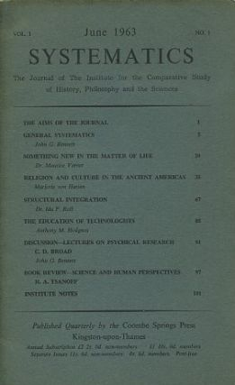 SYSTEMATICS: VOL. 1, NO. 1; JUNE 1963.; The Journal of the Institute for the Comparative Study of...