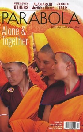 ALONE & TOGETHER: PARABOLA, VOL 37 NO 2, SUMMER 2012. Alan Arkin, Brother Paul Quenon, Tracy...